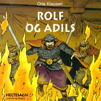 Orla Klausen (f. 1946): Rolf og Adils