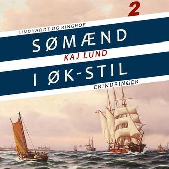 Kaj Lund (f. 1911): Sømænd i ØK-stil