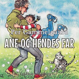 Per Gammelgaard: Ane og hendes far