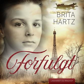 Brita Hartz: Forfulgt