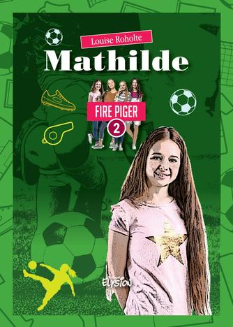Louise Roholte: Mathilde