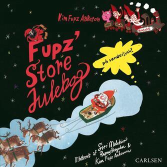Kim Fupz Aakeson: Fupz' store julebog (Sønderjysk)