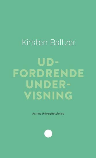 Kirsten Baltzer: Udfordrende undervisning