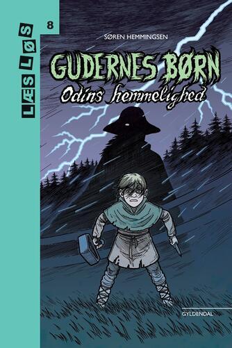 Søren Hemmingsen: Gudernes børn - Odins hemmelighed
