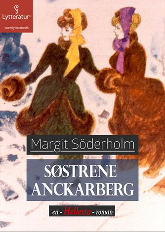 Margit Söderholm: Søstrene Anckarberg