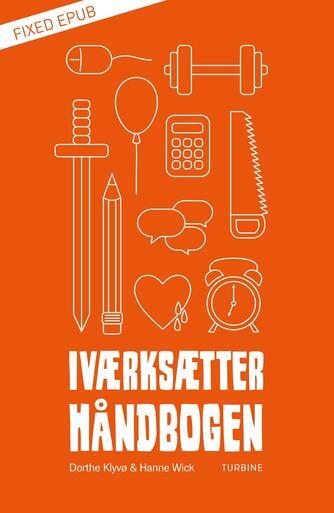Dorthe Klyvø, Hanne Wick: Iværksætterhåndbogen