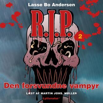 Lasse Bo Andersen (f. 1964): Den forsvundne vampyr