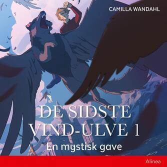 Camilla Wandahl: En mystisk gave