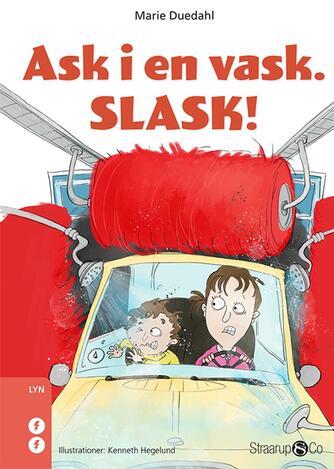 Marie Duedahl: Ask i en vask - slask!
