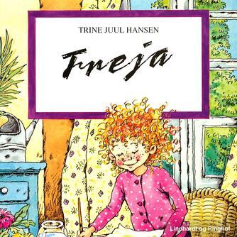 Trine Juul Hansen: Freja