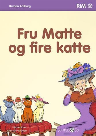 Kirsten Ahlburg: Fru Matte og fire katte