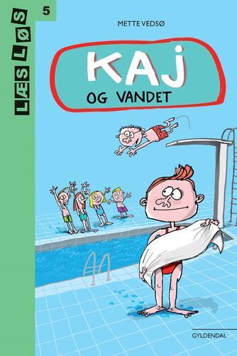 Mette Vedsø: Kaj og vandet