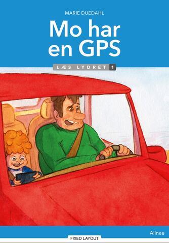 Marie Duedahl: Mo har en GPS