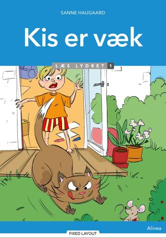 Sanne Haugaard: Kis er væk