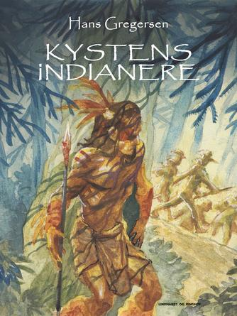 Hans Gregersen (f. 1946): Kystens indianere