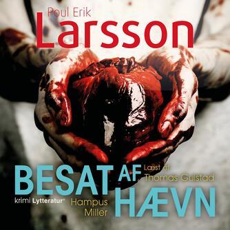 Poul Erik Larsson: Besat af hævn