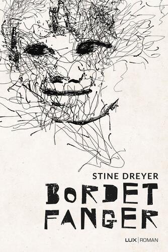 Stine Dreyer (f. 1982): Bordet fanger