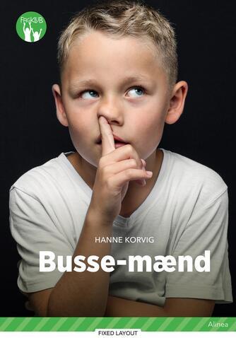 Hanne Korvig: Bussemænd