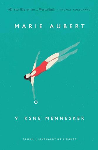 Marie Aubert: Voksne mennesker