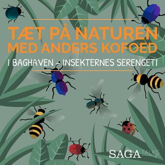 Anders Kofoed: I baghaven - insekternes Serengeti