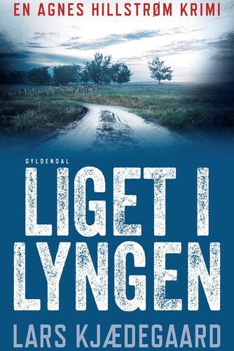Lars Kjædegaard: Liget i lyngen