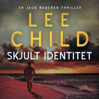 Lee Child: Skjult identitet