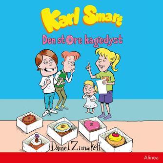 Daniel Zimakoff: Karl Smart - den store kagedyst