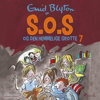 Enid Blyton: S.O.S og den hemmelige grotte