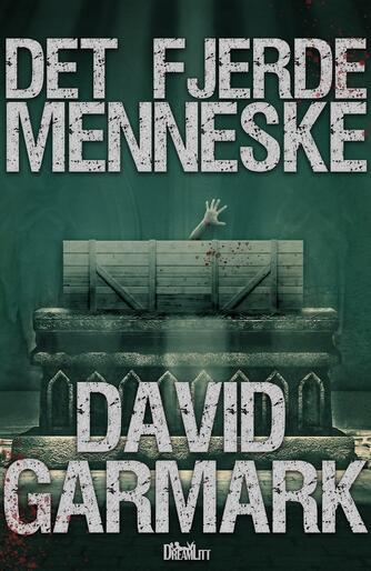 David Garmark (f. 1972): Det fjerde menneske