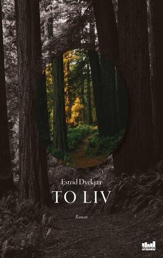 Estrid Dyekjær (f. 1979): To liv : roman