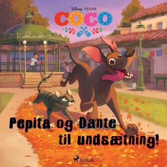 : Pepita og Dante til undsætning!
