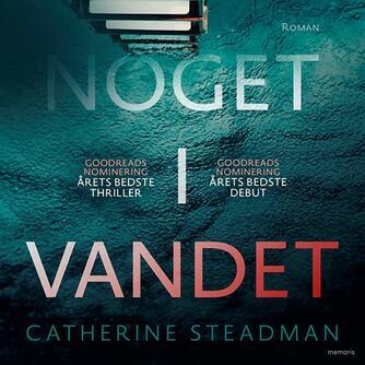 Catherine Steadman (f. 1987): Noget i vandet