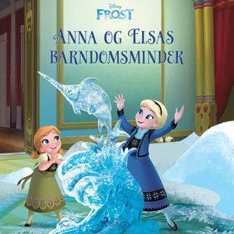 : Anna og Elsas barndomsminder