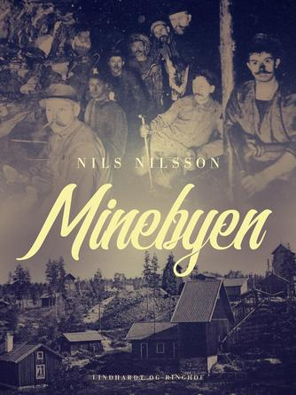 Nils Nilsson (f. 1897): Minebyen