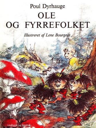 Poul Dyrhauge: Ole og fyrrefolket