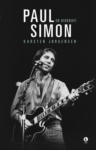 Karsten Jørgensen (f. 1955): Paul Simon : en biografi