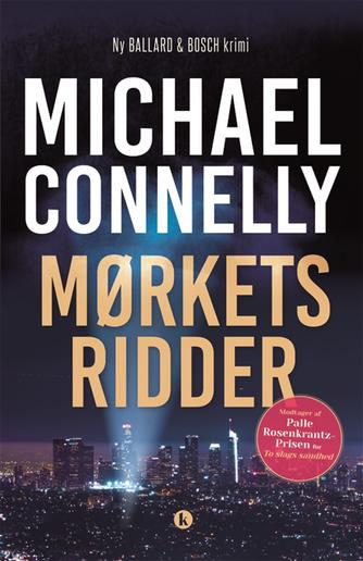 Michael Connelly: Mørkets ridder