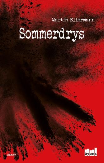 Martin Ellermann: Sommerdrys : roman