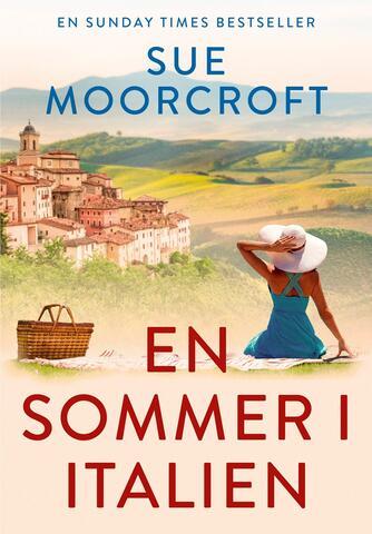 Sue Moorcroft: En sommer i Italien