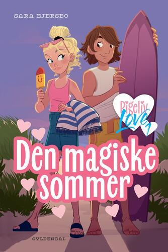 Sara Ejersbo: Den magiske sommer
