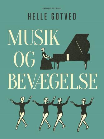 Helle Gotved: Musik og bevægelse