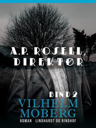 : A.P. Rosell, direktør - Bind 2