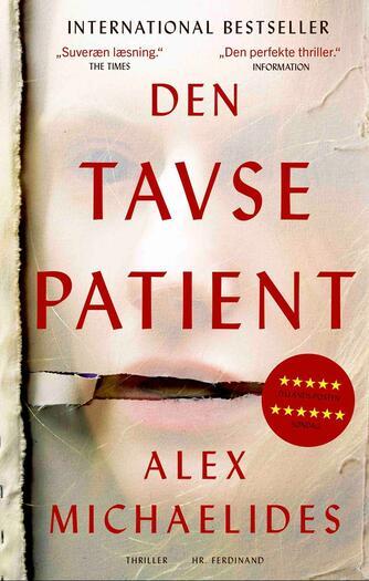 Alex Michaelides (f. 1977): Den tavse patient : thriller