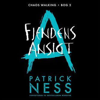 Patrick Ness: Fjendens ansigt