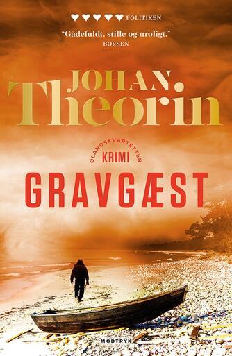 Johan Theorin: Gravgæst : krimi