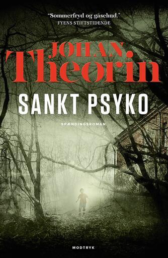 Johan Theorin: Sankt Psyko : spændingsroman