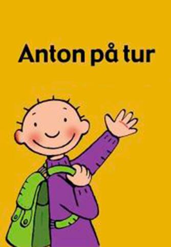 Annemie Berebrouckx: Anton på tur