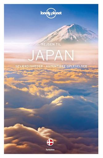 Benedict Walker: Rejsen til Japan : seværdigheder, autentiske oplevelser