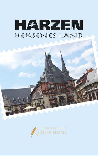 Linda Nielsen (f. 1975): Harzen : heksenes land