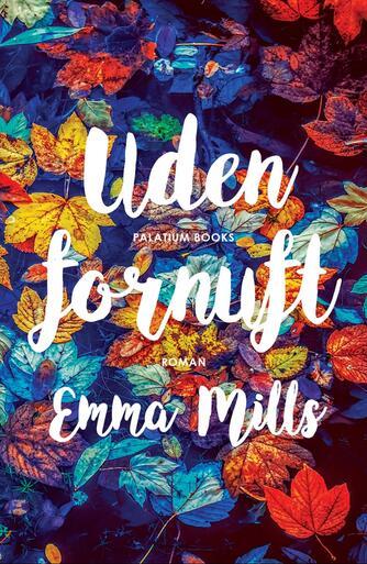 Emma Mills: Uden fornuft